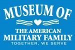 Museum of the American Military Family and Learning Center